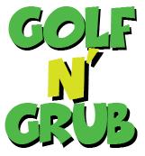 golf n' grub