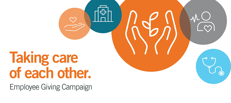 """Icon graphics representing hospitals and giving. Text reads """"Taking care of each other. Employee Giving Campaign"""""""